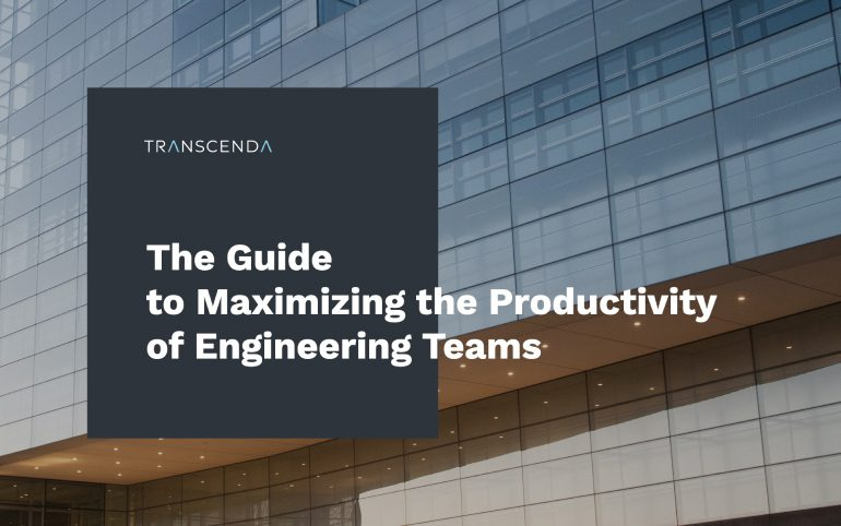 The Guide to Maximizing the Productivity of Engineering Teams